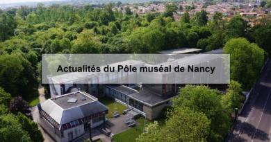 Actualités du Pôle muséal de Nancy