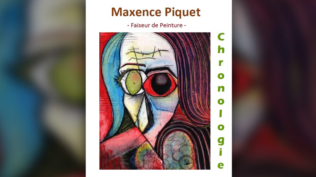 Exposition Chronologie Du Faiseur De Peinture Maxence Piquet Education Artistique Et Culturelle Academie De Nancy Metz