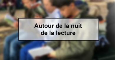 «Autour de la Nuit de la Lecture»