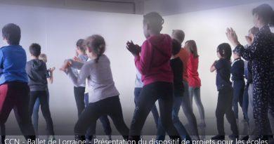 CCN Ballet de Lorraine – Présentation du dispositif de projets pour les écoles
