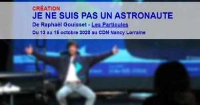 «Résidence Je ne suis pas un astronaute» au CDN Nancy Lorraine