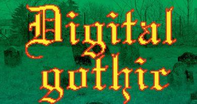 L'exposition «Digital Gothic»