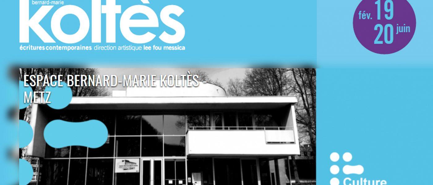 La seconde partie de saison 2019-2020 de l'Espace Bernard-Marie Koltès