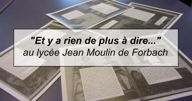 «Et y a rien de plus à dire…» au lycée Jean Moulin de Forbach