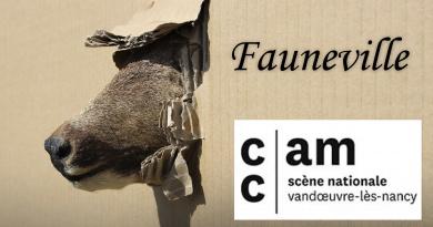Exposition «Fauneville» au CCAM de Vandoeuvre-lès-Nancy