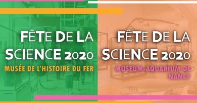 Fête de la Science / Muséum-Aquarium de Nancy & Musée de l'Histoire du fer
