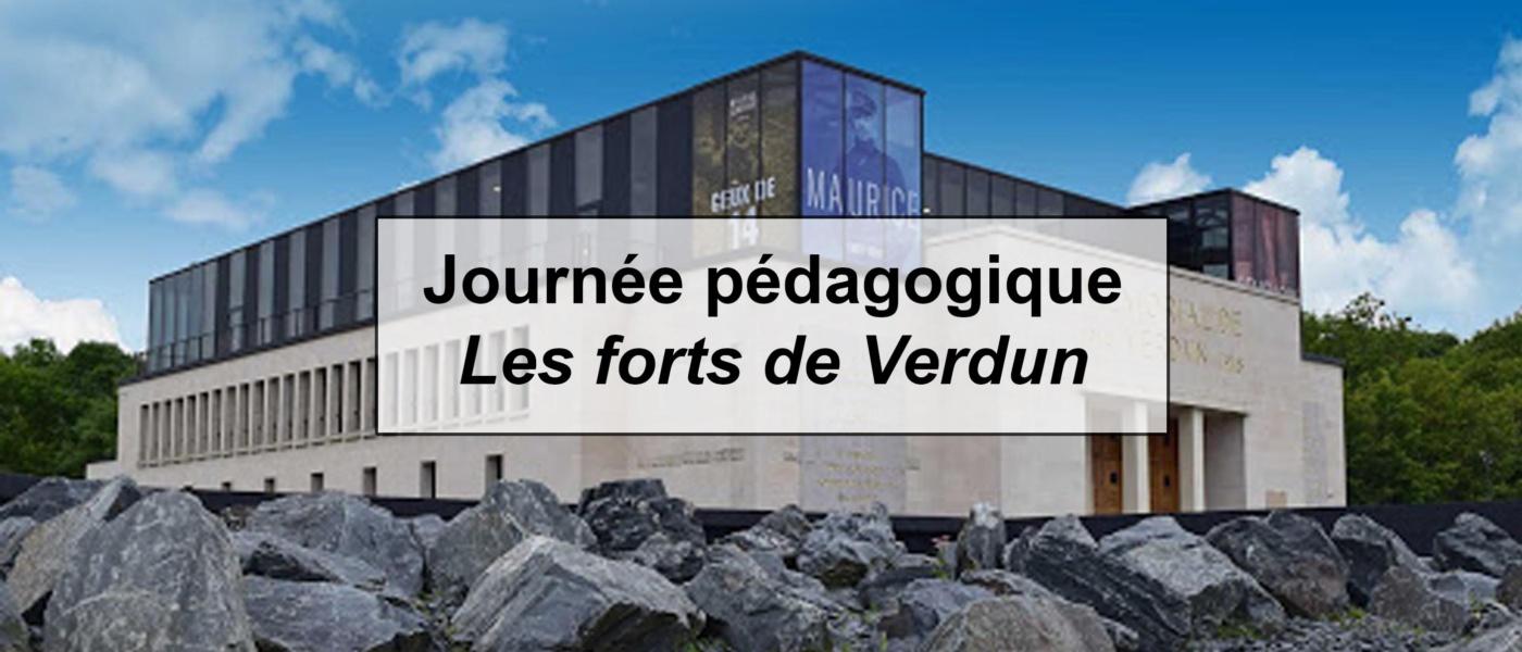 Journée pédagogique les forts de Verdun
