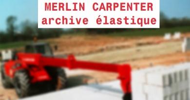 Dossier enseignant pour l'exposition « Archive élastique » de Merlin Carpenter