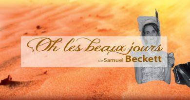 «Oh les beaux jours», une tragi-comédie de Samuel Beckett à destination des lycéens