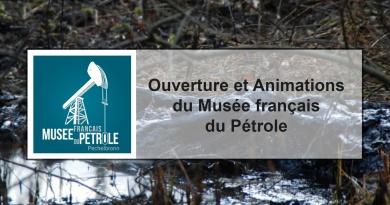 Ouverture et Animations du Musée français du Pétrole
