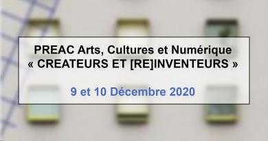 Formation PREAC Arts, Cultures et Numérique 2020 : Créateurs & [ré]inventeurs