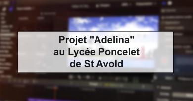 Projet «Adelina» au Lycée Poncelet de St Avold