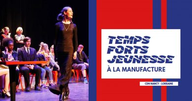 Temps forts jeunesse 2019-2020 – CDN Nancy Lorraine, la Manufacture